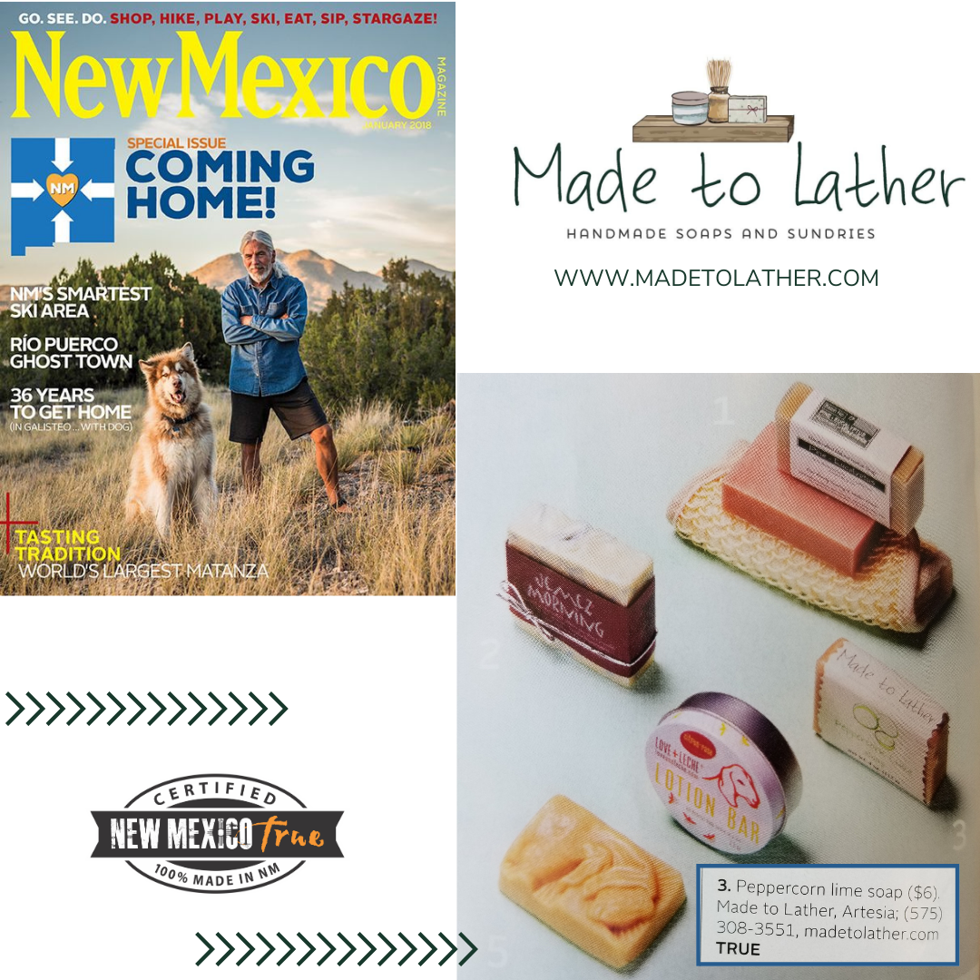 New Mexico Magazine layouts january 2018 featuring Made to Lather